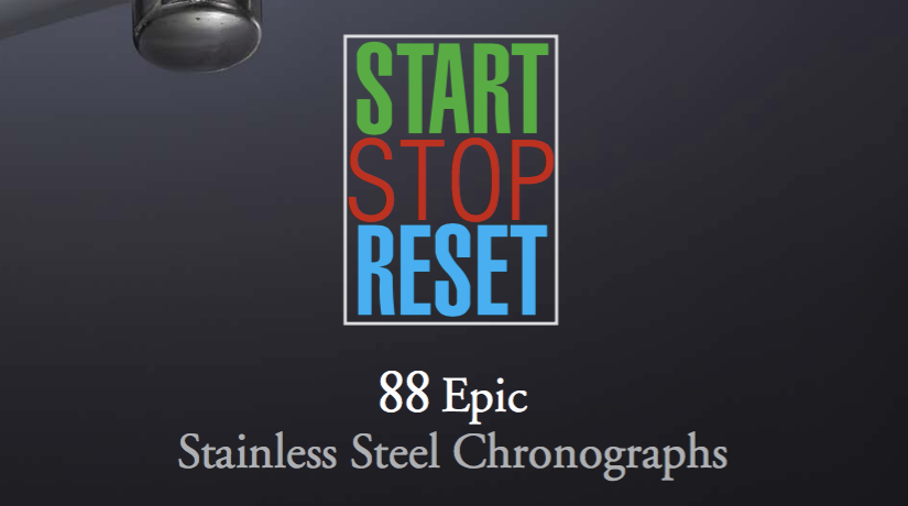 START-STOP-RESET: 88 Epic Stainless Steel Chronographs – Geneva 14 May2016